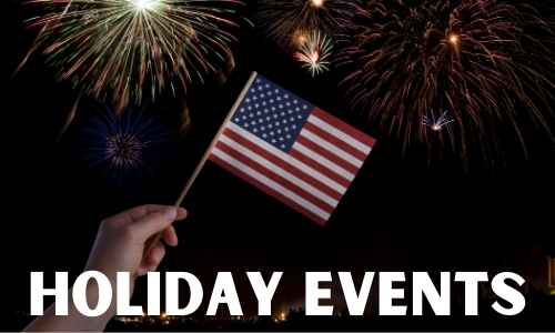 Holiday Events - July 4th