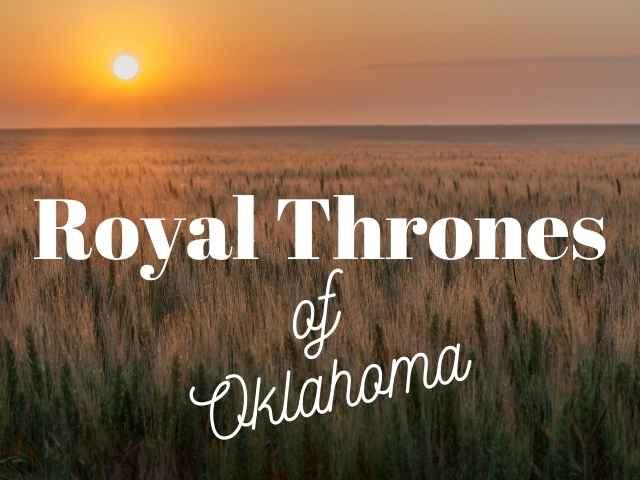 Royal Thrones of Oklahoma