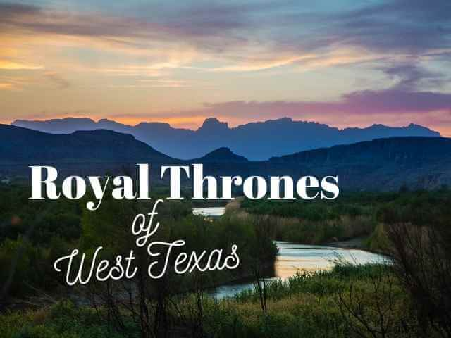 Royal Thrones of West Texas